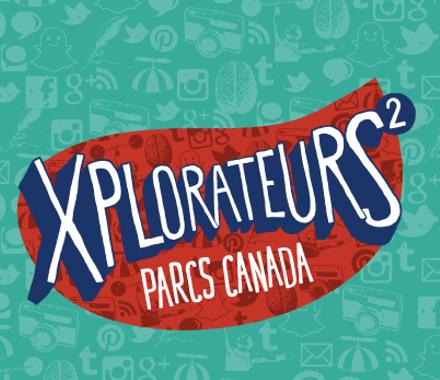 Parks Canada – Xplorers